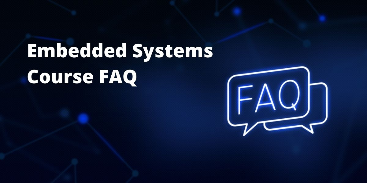 FAQ Of Embedded Systems Course